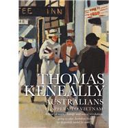 Australians by Keneally, Thomas, 9781925267280