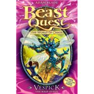 Beast Quest: 36: Vespick the Wasp Queen by Blade, Adam, 9781408307281