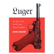 Luger by Walter, John, 9781510727281