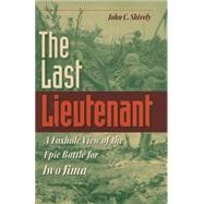 The Last Lieutenant by Shively, John C., 9780253347282