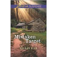 Mistaken Target by Dunn, Sharon, 9780373447282