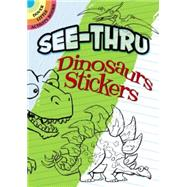 See-Thru Dinosaur Stickers by Whelon, Chuck, 9780486477282