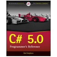 C# 5.0 Programmer's Reference by Stephens, Rod, 9781118847282