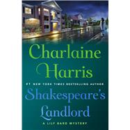 Shakespeare's Landlord by Harris, Charlaine, 9781250107282