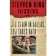 11/22/63 A Novel by King, Stephen, 9781451627282