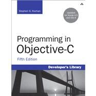 Programming in Objective-c by Kochan, Stephen G., 9780321887283