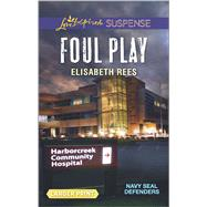 Foul Play by Rees, Elisabeth, 9780373677283