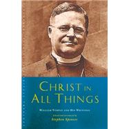Christ in All Things by Spencer, Stephen, 9781848257283