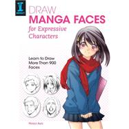 Draw Manga Faces for Expressive Characters by Hosoi, Aya, 9781440337284