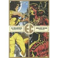 The EC Library by Williamson, Al; Wood, Wallace; Davis, Jack; Kurtzman, Harvey, 9781606997284