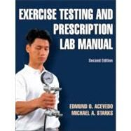 Exercise Testing and Prescription Lab Manual-2nd Edition by Acevedo, Edmund, 9780736087285