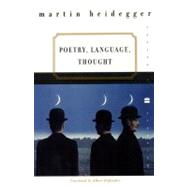 Poetry, Language, Thought by Heidegger, Martin, 9780060937287
