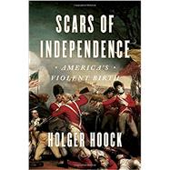 Scars of Independence by HOOCK, HOLGER, 9780804137287