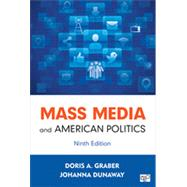 Mass Media and American Politics by Graber, Doris A.; Dunaway, Johanna, 9781452287287