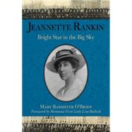 Jeannette Rankin by O'Brien, Mary Barmeyer, 9781493017287