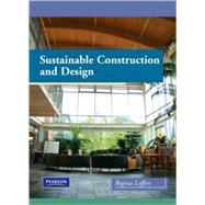 Sustainable Construction and Design by Leffers, Regina, 9780135027288