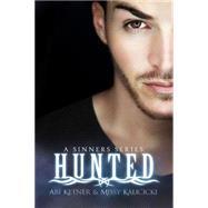 Hunted by Ketner, Abi; Kalicicki, Missy, 9780692337288