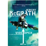 Wide Open : A Life in Supercross by McGrath, Jeremy, 9780060537289
