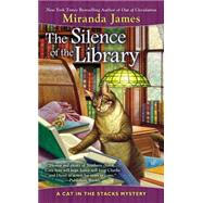 The Silence of the Library by James, Miranda, 9780425257289