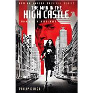 The Man in the High Castle by Dick, Philip K., 9780544817289