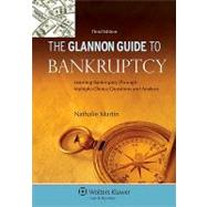 Glannon Guide To Bankruptcy: Learning Bankruptcy Through Multiple-Choice Questions and Analysis, 3rd Ed. by Martin, Nathalie, 9780735507289