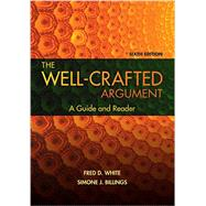 The Well-Crafted Argument (with 2016 MLA Update Card) by White, Fred D.; Billings, Simone J., 9781337287289