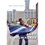 Lgbt Milwaukee by Takach, Michail; Schwamb, Don, 9781467117289