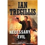 Necessary Evil by Tregillis, Ian, 9780765337290