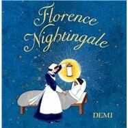 Florence Nightingale by Demi; Demi, 9780805097290