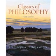 Classics of Philosophy by Pojman, Louis P.; Vaughn, Lewis, 9780199737291