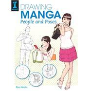 Drawing Manga People and Poses by Hirata, Ryo, 9781440337291