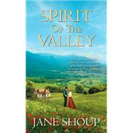 Spirit of the Valley by Shoup, Jane, 9781420137293