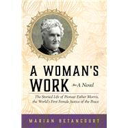 A Woman's Work by Betancourt, Marian, 9781493027293