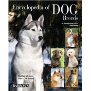 Barron's Encyclopedia of Dog Breeds by Coile, D. Caroline, Ph.D.; Earle-Bridges, Michele, 9780764167294