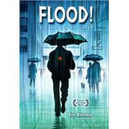 Flood!: A Novel in Pictures by Drooker, Eric, 9781616557294