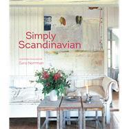 Simply Scandinavian by Norman, Sara; Englund, Magnus (CON); Clifton-Mogg, Caroline (CON), 9781849757294