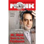 Mr. Monk Goes to the Firehouse by Goldberg, Lee, 9780451217295