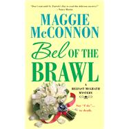 Bel of the Brawl by McConnon, Maggie, 9781250077295