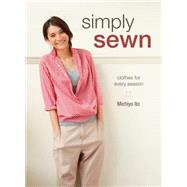 Simply Sewn: Clothes for Every Season by Ito, Michiyo, 9781620337295