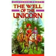 Well of the Unicorn by PRATT, FLETCHER, 9780345297297