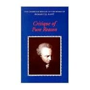 Critique of Pure Reason by Immanuel Kant , Edited by Paul Guyer , Allen W. Wood, 9780521657297