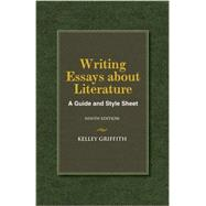 Writing Essays About Literature by Griffith, Kelley, 9781133307297