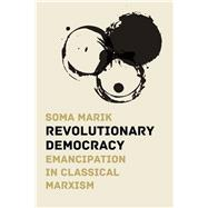 Revolutionary Democracy by Marik, Soma, 9781608467297