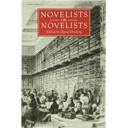 Novelists on Novelists by Dowling, David, 9780333307298