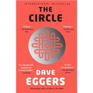 The Circle by Eggers, Dave, 9780345807298