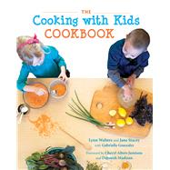 The Cooking with Kids Cookbook by Walters, Lynn; Stacey, Jane; Gonzales, Gabrielle (CON); Jamison, Cheryl Alters; Madison, Deborah, 9780826357298