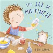 The Jar of Happiness by Burrows, Alisa, 9781846437298