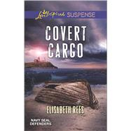 Covert Cargo by Rees, Elisabeth, 9780373447299
