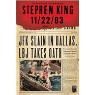 11/22/63 A Novel by King, Stephen, 9781451627299