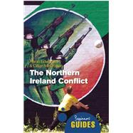 The Northern Ireland Conflict A Beginner's Guide by Edwards, Aaron; McGrattan, Cillian, 9781851687299